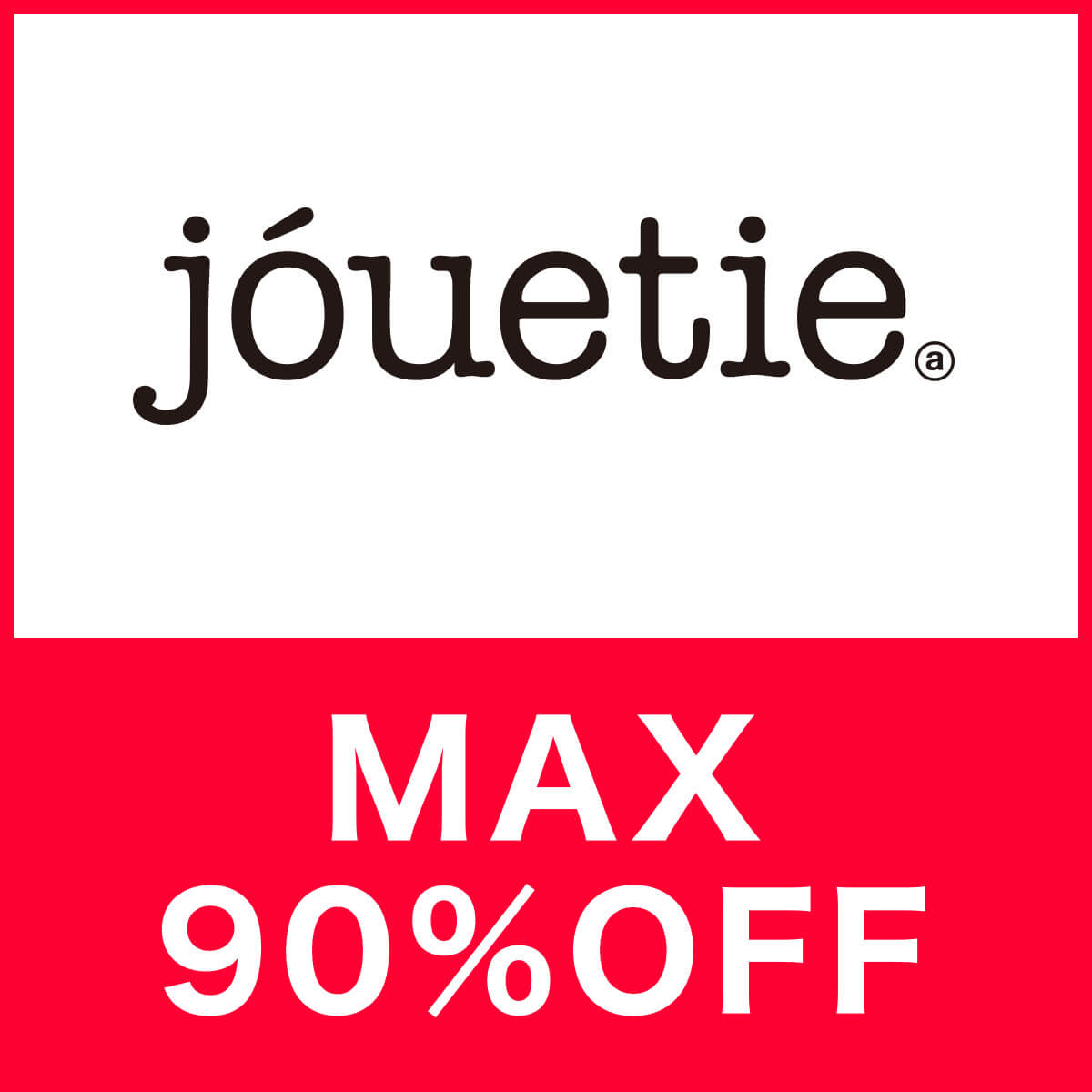 jouetie[ジュエティ]MAX90%OFF